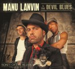 "Manu Lanvin ""Son(s) of the Blues"""