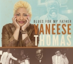 "Vaneese Thomas ""Blues for my father"""