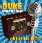 "Duke Robillard ""Calling All Blues !"""