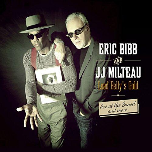 Eric Bibb & Jean-Jacques Milteau – Leadbelly's Gold