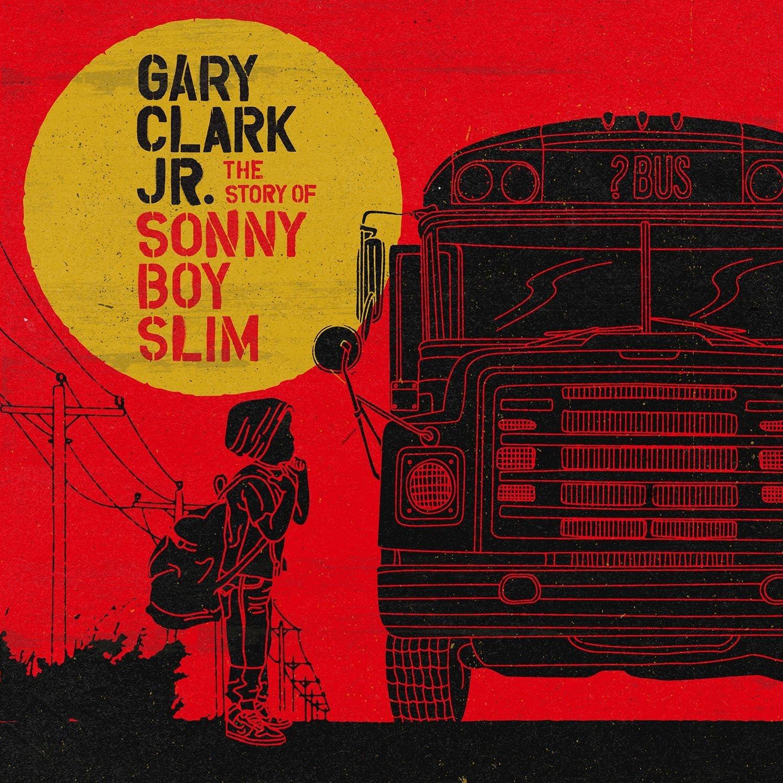 Gary Clark Jr – The Story Of Sonny BoySlim