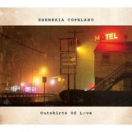 """Shemekia Copeland """"Outskirts of Love"""""""