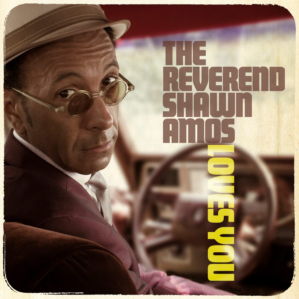 The Reverend Shawn Amos – Love'sYou