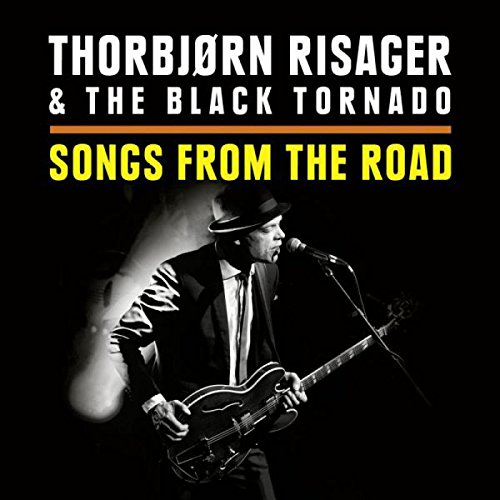 THORBJORN RISAGER & THE BLACK TORNADO