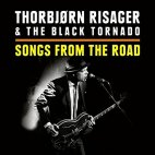 THORBJORN RISAGER & THE BLACK TORNADO