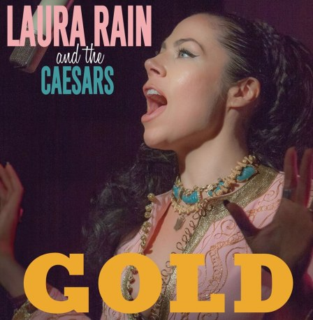 LAURA RAIN AND THE CAESARS - Work So Hard