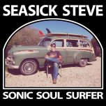 SEASICK STEVE – Sonic South Surfer