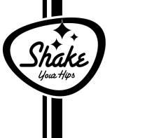SHAKE YOUR HIPS - Talking the bird