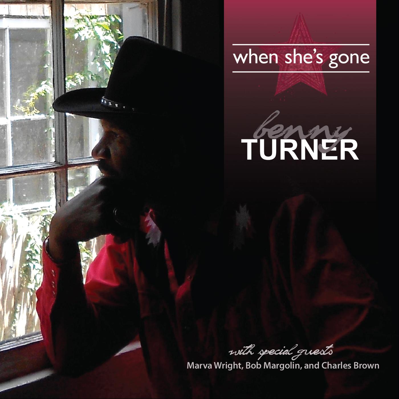 BENNY TURNER – I can'tleave