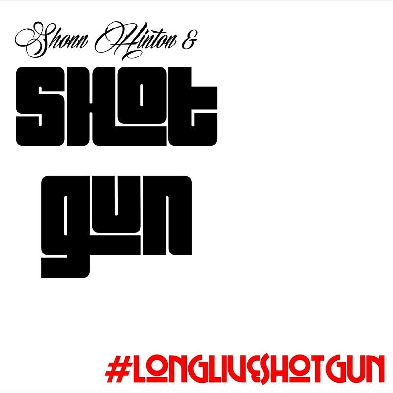 SHONN HINTON & SHOTGUN –Charmaine