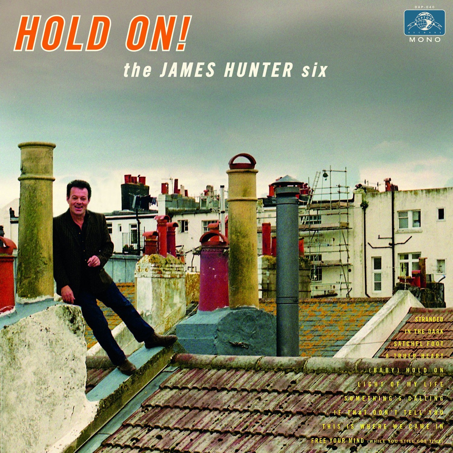 THE JAMES HUNTER SIX – Baby hold on
