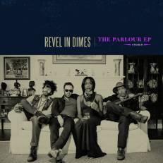 REVEL IN DIMES - You Gotta Go
