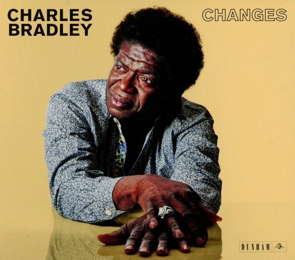 CHARLES BRADLEY –Changes