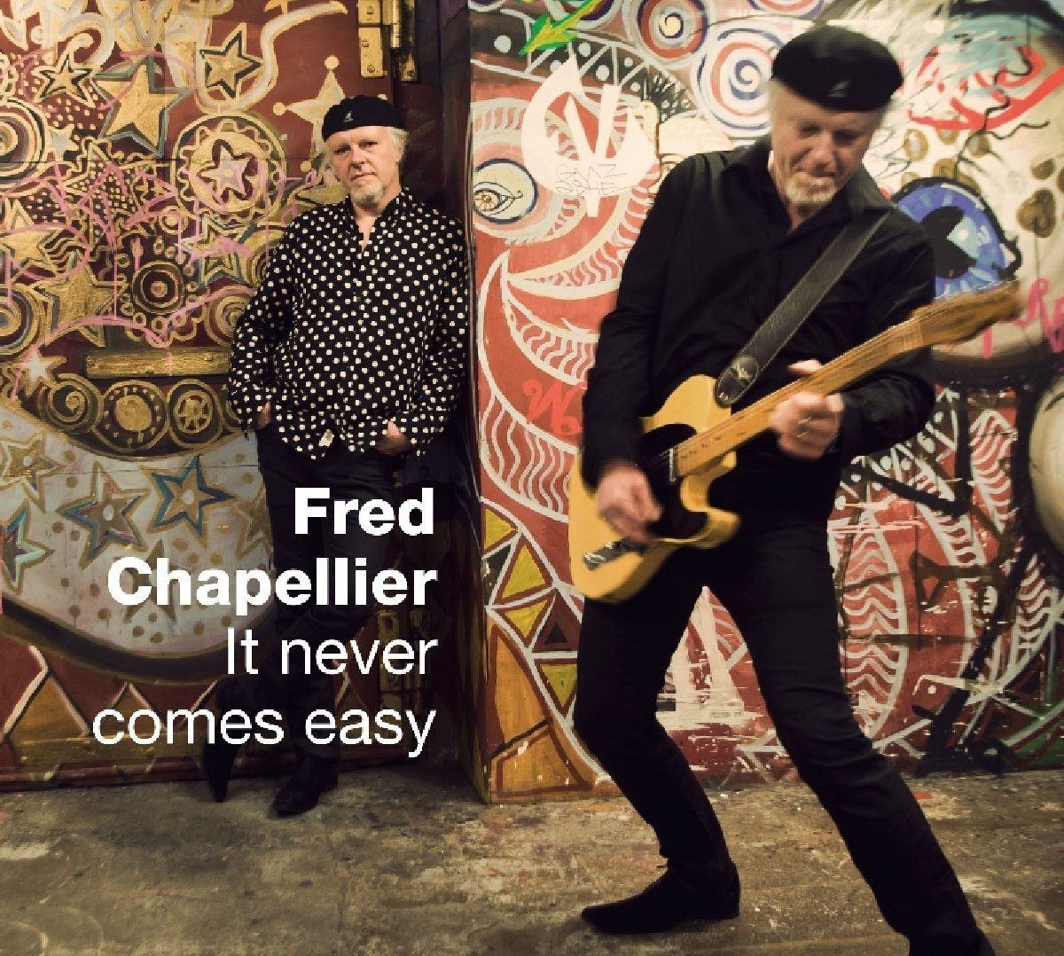 FRED CHAPELLIER – It never comes easy