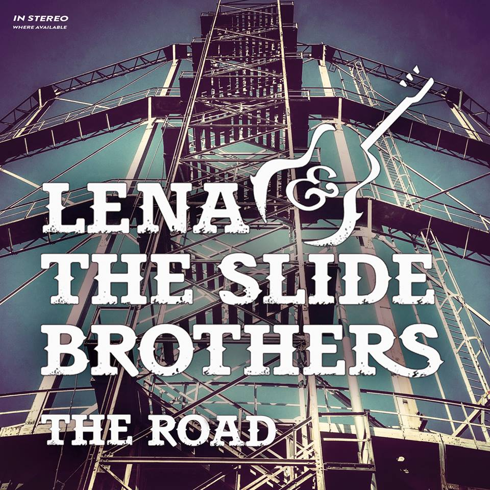 LENA & THE SLIDE BROTHERS –Rolleen