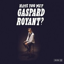 GASPARD ROYANT - Solo artist of the year