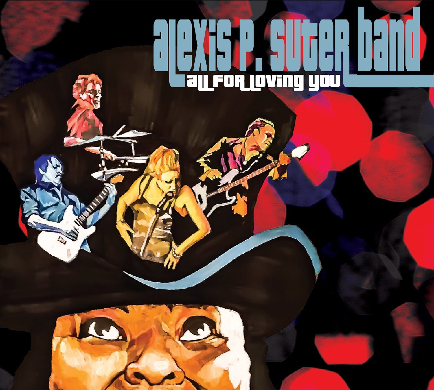 ALEXIS P. SUTER BAND – Don't ya'tell