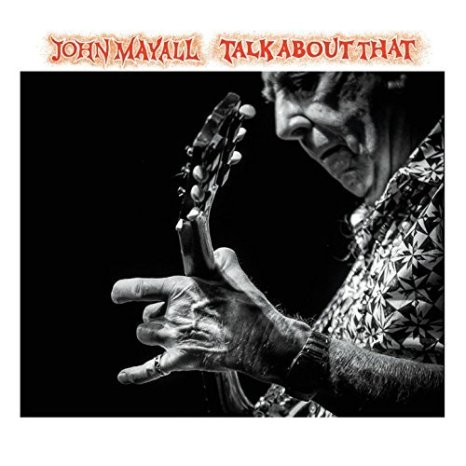 john-mayall-talk-about-that