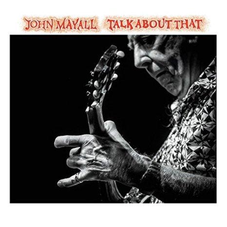 john-mayall-talk-about-that