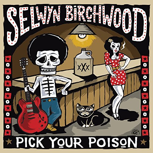 SELWYN BIRCHWOOD – Even The Saved Need Saving