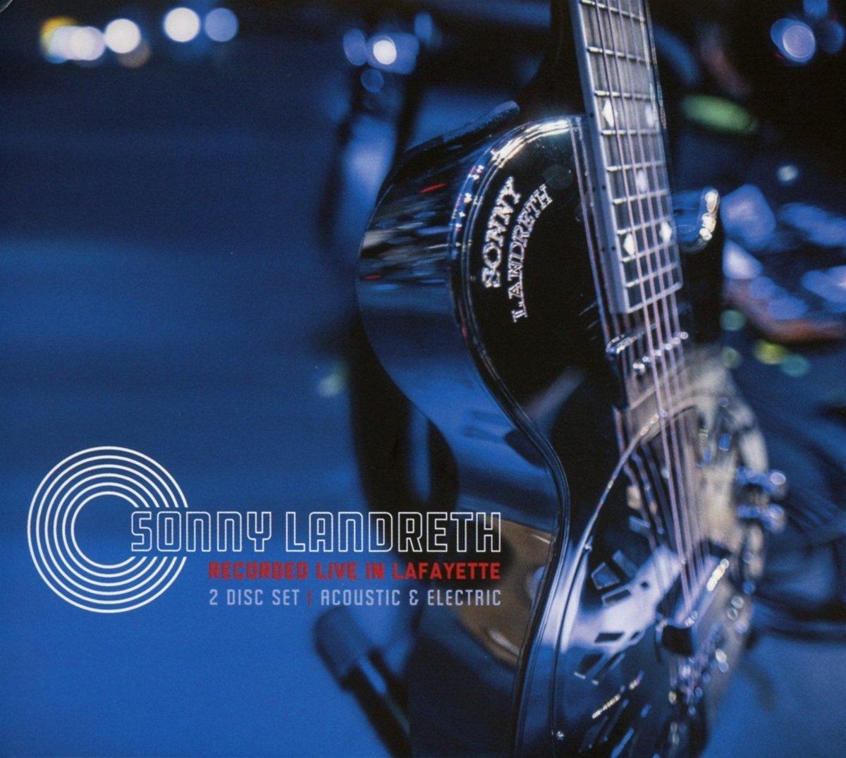 SONNY LANDRETH – Walkin'blues
